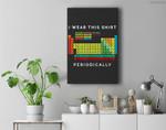 Periodic Table - Chemistry Pun Premium Wall Art Canvas Decor