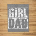 Mens Girl Dad for Men Hashtag Girl Dad Fathers Day Daughter Fleece Blanket