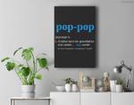 Pop Pop Gifts Grandpa Fathers Day Pop-Pop Premium Wall Art Canvas Decor