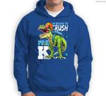 Ready To Crush Pre-K T Rex Dinosaur Back to School Boys Gift Sweatshirt & Hoodie