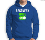 Recovery Mode On Get Well Gift Funny Injury Sweatshirt & Hoodie