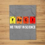 Science Fauci F Au C I Trust Wear a Mask Be Kind Fleece Blanket