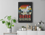 Sistersaurus T Rex Dinosaur Sister Saurus Family Matching Premium Wall Art Canvas Decor