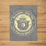 Smokey Bear Only You Can Prevent Wildfires Fleece Blanket