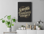 Smooth As Tennessee Whiskey Country Premium Wall Art Canvas Decor
