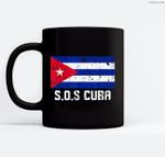 SOS Cuba El cambio es ya Abajo la Dictadura Bandera Cubana Ceramic Coffee Black Mugs
