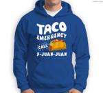 Taco Emergency Call 9 Juan Juan Cinco de Mayo Men Sweatshirt & Hoodie