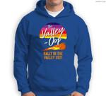 The Valley-Oop Rally in the Valley 2021 Sweatshirt & Hoodie
