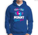Pink Or Blue Mommy Loves You Baby Gender Reveal Party Shower Sweatshirt & Hoodie