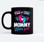 Pink Or Blue Mommy Loves You Baby Gender Reveal Party Shower Ceramic Coffee Black Mugs