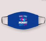 Pink Or Blue Mommy Loves You Baby Gender Reveal Party Shower Cloth Face Mask