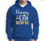 Womens Mommy of Mr Onederful 1st Birthday First One-Derful Matching Sweatshirt & Hoodie