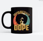 Unapologetically Dope Black Pride Melanin African American Ceramic Coffee Black Mugs