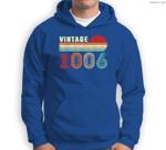 Vintage 2006 Funny 15 Years Old Boys and Girls 15th Birthday Sweatshirt & Hoodie