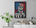 VintageMiss MeYetFunny TrumpIs Still My President Gift Premium Wall Art Canvas Decor