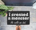 I Created a Monster He Calls Me Dad Funny Halloween Doorrmat