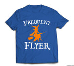 Frequent Flyer Witch Perfect Halloween T-shirt