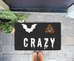 Funny Bat Poop Crazy Halloween Costume Men Women Gift Doorrmat