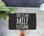 Funny Easy Lazy Halloween MILF Costume Wife Mom Gift Doorrmat