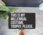 Funny Millennial Costume contest halloween joke gift Doorrmat
