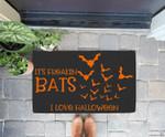 Funny Quote It's Freakin' Bats I Love Halloween Doorrmat