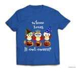 Funny Who Loves Howl-a-ween Owl Costume Adorable Halloween T-shirt