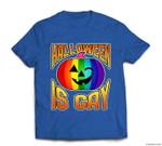 Gay Pride Halloween LGBT Rainbow Pumpkin Halloween Is Gay T-shirt