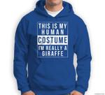 Giraffe Halloween Costume Funny Easy for Kids Adults Sweatshirt & Hoodie