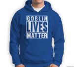Goblin Lives Matter Vintage Funny Halloween Goblin Live Gift Sweatshirt & Hoodie