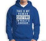 Dinosaur Halloween Costume Funny Easy for kids adult Sweatshirt & Hoodie
