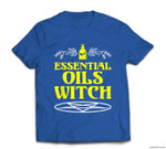 Funny Halloween - Essential Oils Witch - Aromatherapy T-shirt