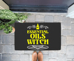 Funny Halloween - Essential Oils Witch - Aromatherapy Doorrmat