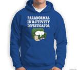 Funny Paranormal Activity Ghost Halloween Gift Sweatshirt & Hoodie
