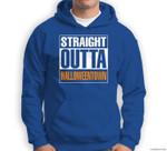 Halloween - Straight Outta Halloween Town Sweatshirt & Hoodie