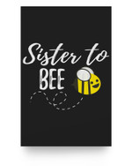 Sister To Bee Pregnancy Announcement Sister to be Matter Poster