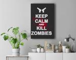 Keep Calm and Kill Zombies Premium Wall Art Canvas Decor