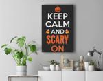 Keep Calm Scary On For Halloween Premium Wall Art Canvas Decor