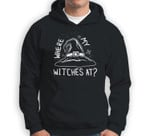 Where My Witches At  Funny Halloween Sweatshirt & Hoodie