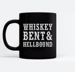 Whiskey Bent And Hellbound Ceramic Coffee Black Mugs