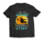Why Yes Actually I Can Drive A Stick Funny Gift Halloween T-shirt