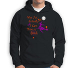 Why Yes Actually I Can Drive A Stick Witch Wine Halloween Sweatshirt & Hoodie