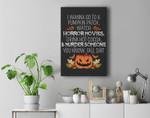 I Wanna Go To A Pumpkin Watch Horror Movies Halloween Film Premium Wall Art Canvas Decor
