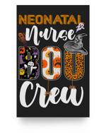 Neonatal Nurse Boo Crew Ghost Funny Halloween RN Matching Matter Poster