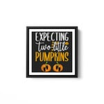 Expecting Two Little Pumpkins Halloween Pregnancy Twins White Framed Square Wall Art