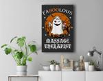 Faboolous Massage Therapist Halloween Costume Cute Ghost Boo Premium Wall Art Canvas Decor