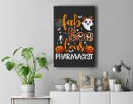 faBoolous Pharmacist Phamarcy Tech Halloween Pharmacist Gift Premium Wall Art Canvas Decor