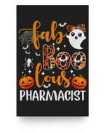 faBoolous Pharmacist Phamarcy Tech Halloween Pharmacist Gift Matter Poster