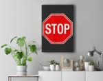 Stop Sign Premium Wall Art Canvas Decor