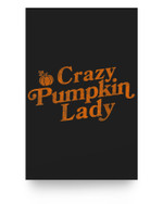Crazy Pumpkin Lady Funny Halloween Fall Autumn Matter Poster