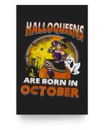 Custom Funny Halloween Halloqueens Are Born Matter Poster